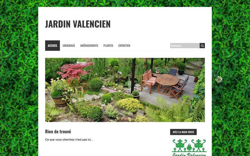 Facile d'avoir un beau jardin - Jardin Valencien